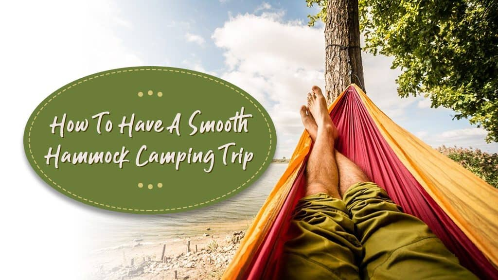 how to have a smooth hammock camping