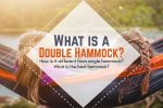 What is a double hammock? How is it different from single hammock and what's the best?